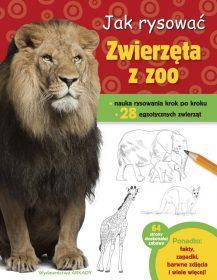 Jak rysować. Zwierzęta w zoo