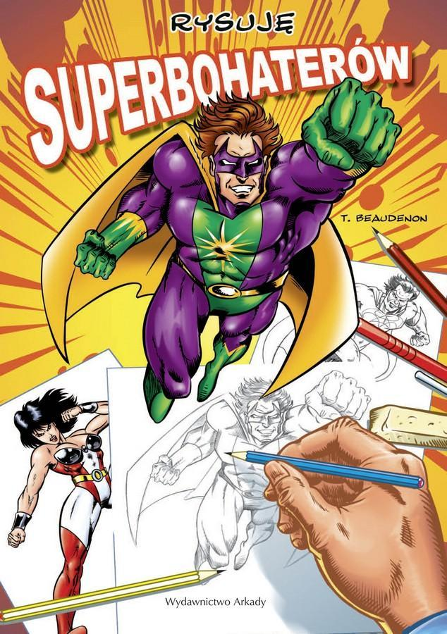 Rysuję. Superbohaterów