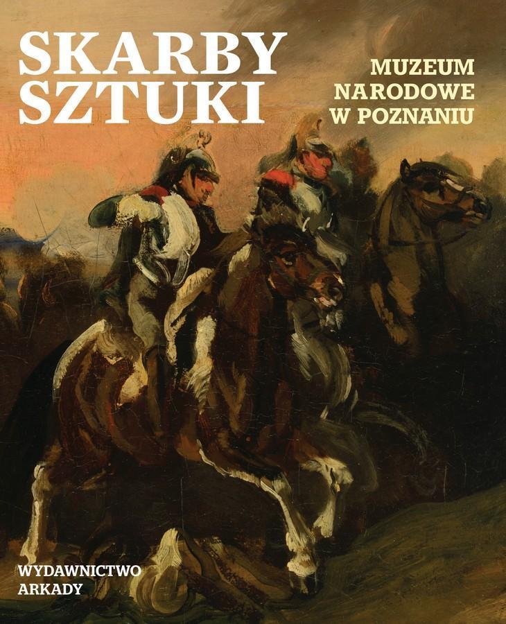 Skarby sztuki. Muzeum Narodowe w Poznaniu