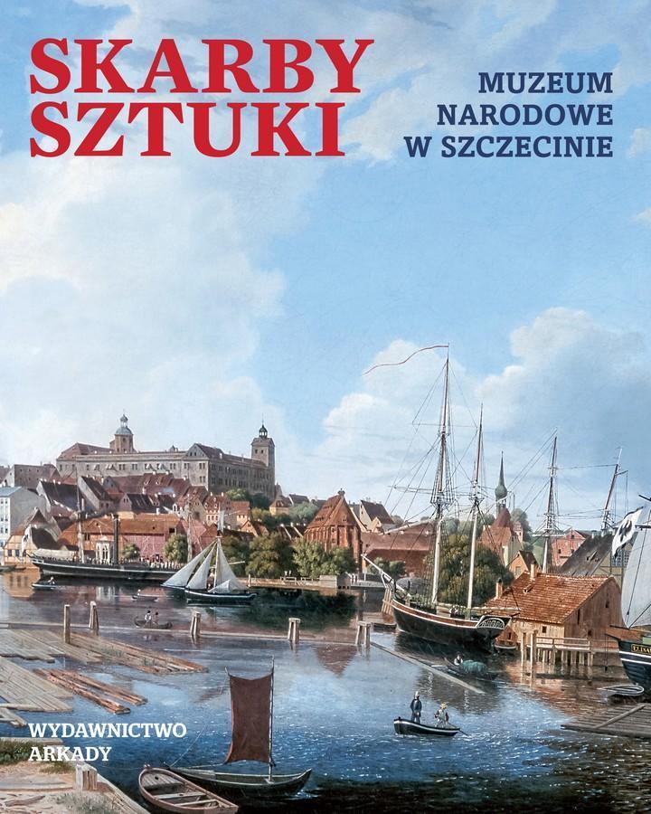 Skarby sztuki. Muzeum Narodowe w Szczecinie