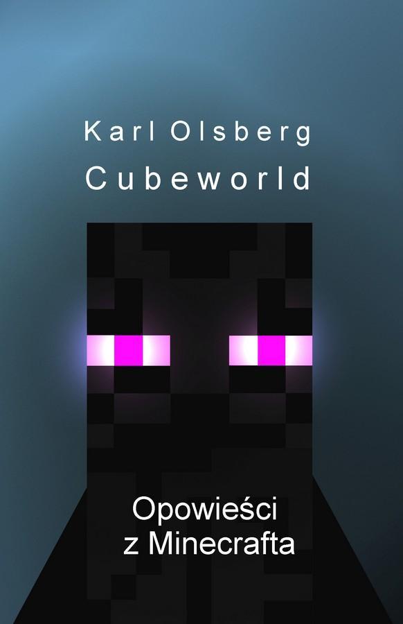 Opowieści z Minecrafta 1. Cubeworld