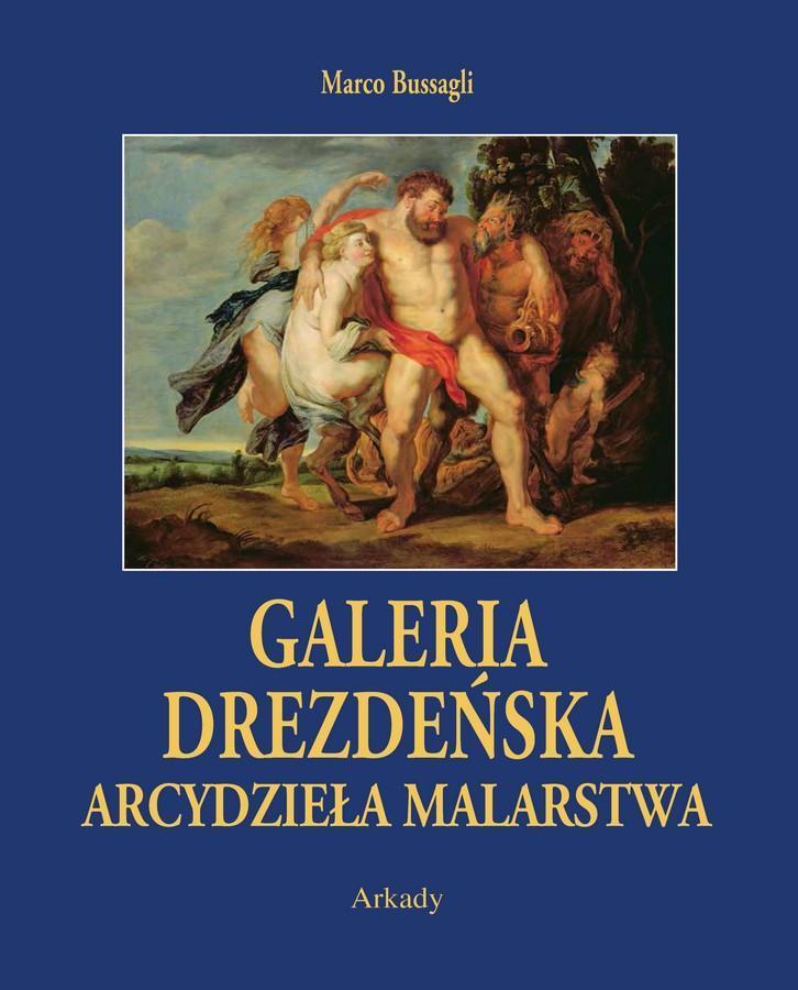 Arcydzieła Malarstwa. Galeria Drezdeńska (w etui)