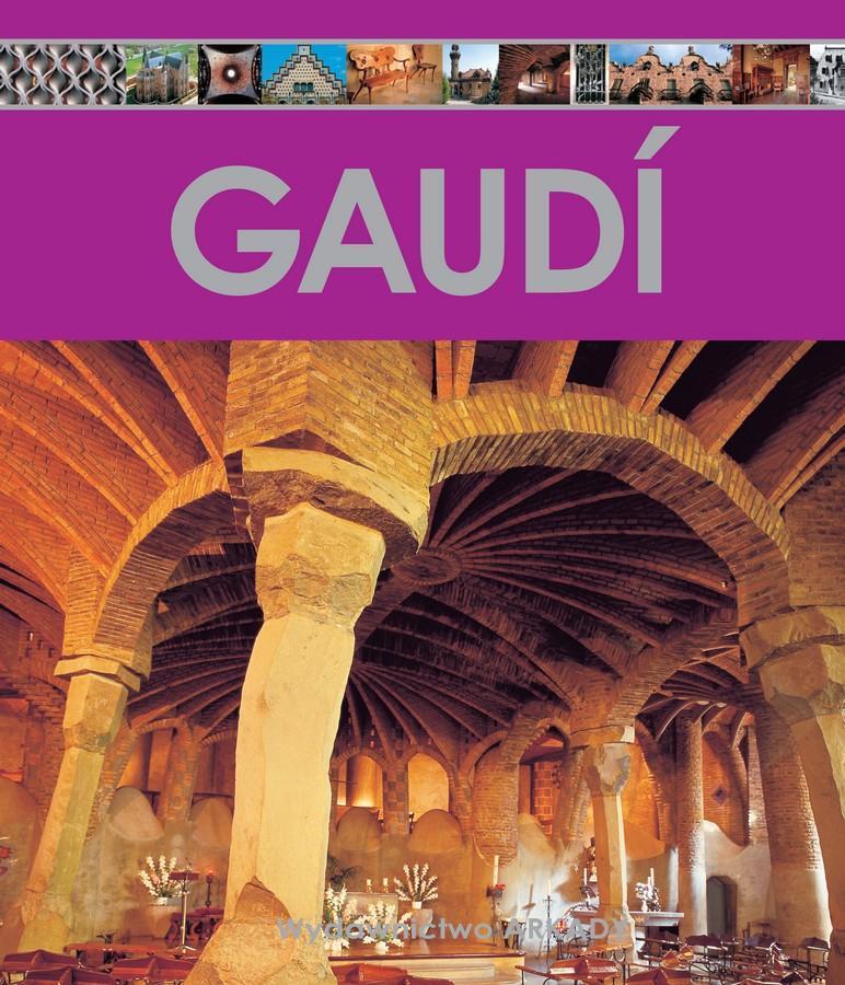 Encyklopedia sztuki. Gaudi