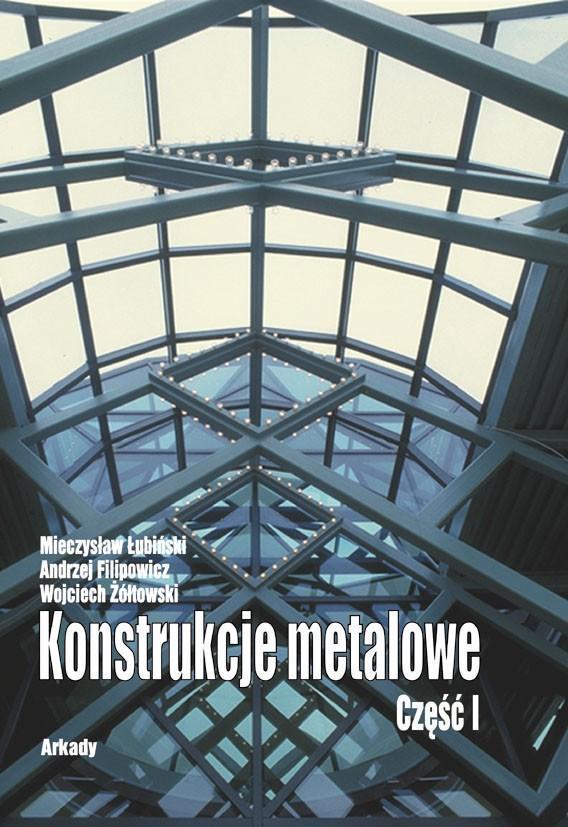 Konstrukcje metalowe. Część 1