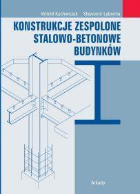 Konstrukcje zespolone stalowo-betonowe budynków