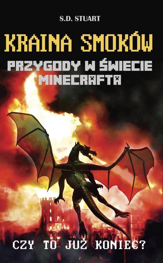 Kraina smoków. Przygody w świecie Minecrafta. Tom 4
