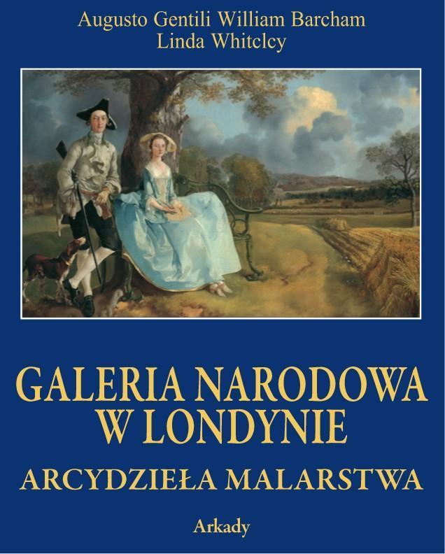 Arcydzieła Malarstwa. Galeria Narodowa w Londynie (w etui)