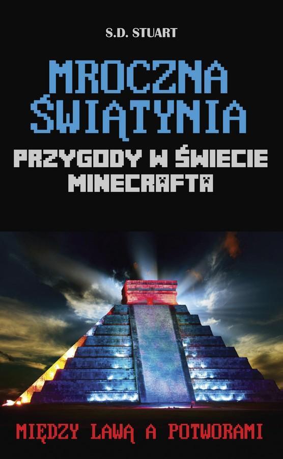 Mroczna świątynia. Przygody w świecie Minecrafta. Tom 5