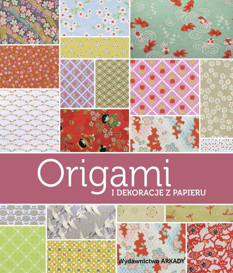 Origami i dekoracje z papieru
