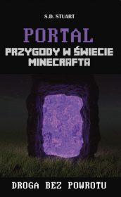 Portal. Przygody w świecie Minecrafta. Tom 2