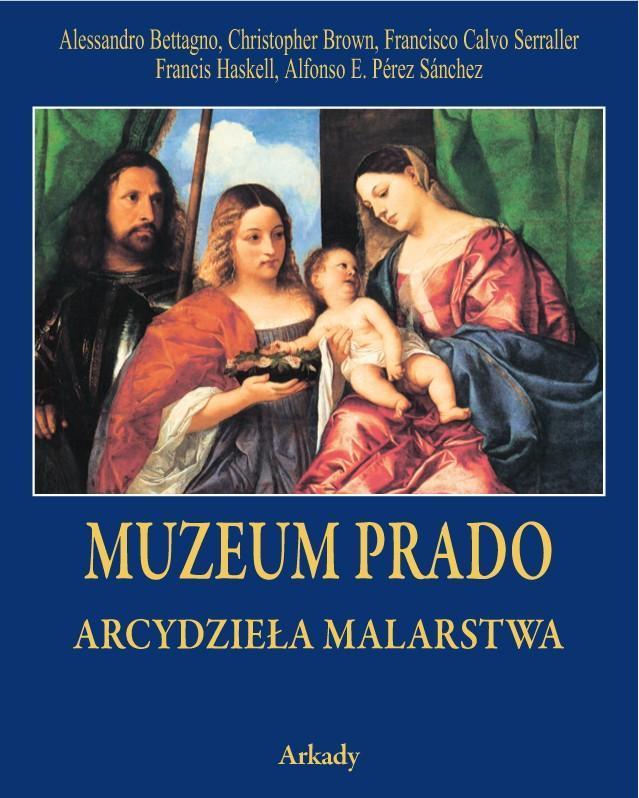 Arcydzieła Malarstwa. Muzeum Prado (w etui)