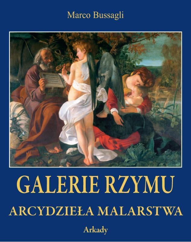 Arcydzieła Malarstwa. Galerie Rzymu (w etui)
