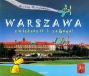 Warszawa. Zwiedzanie i zabawa!