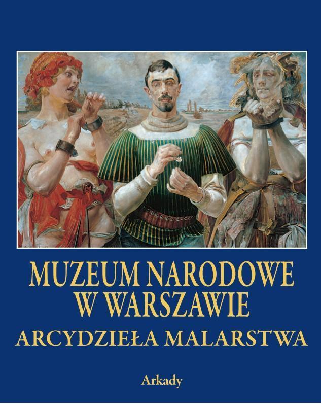 Arcydzieła Malarstwa. Muzeum Narodowe w Warszawie (w etui)