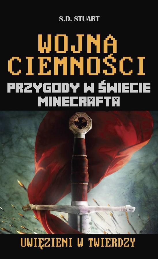 Wojna ciemności. Przygody w świecie Minecrafta. Tom 10