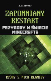 Zapomniany restart. Przygody w świecie Minecrafta. Tom 8