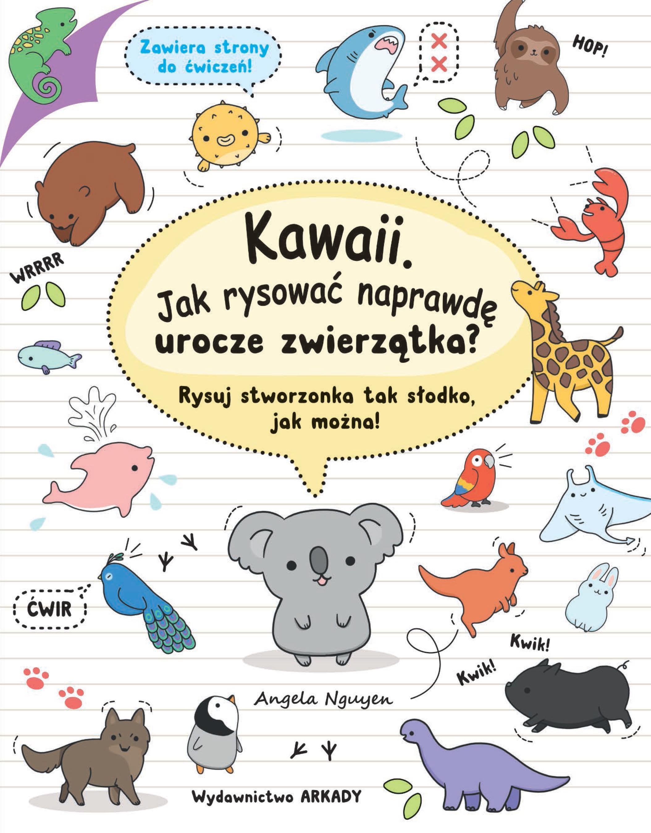 Kawaii Jak narysować naprawdę urocze zwierzątka