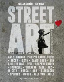 Street art plakat wielcy artyści i ich wizje